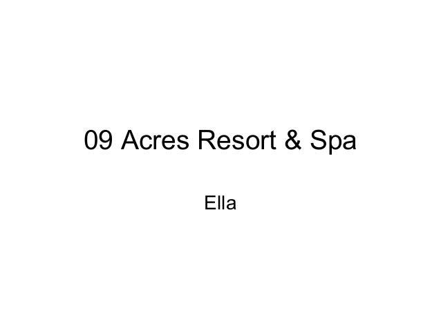 09 Acres Resort & SpaElla