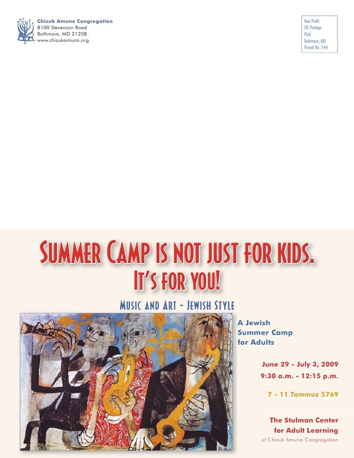 Summer Camp is not just for kids.            It's for you!         Music and Art - Jewish Style                           ...
