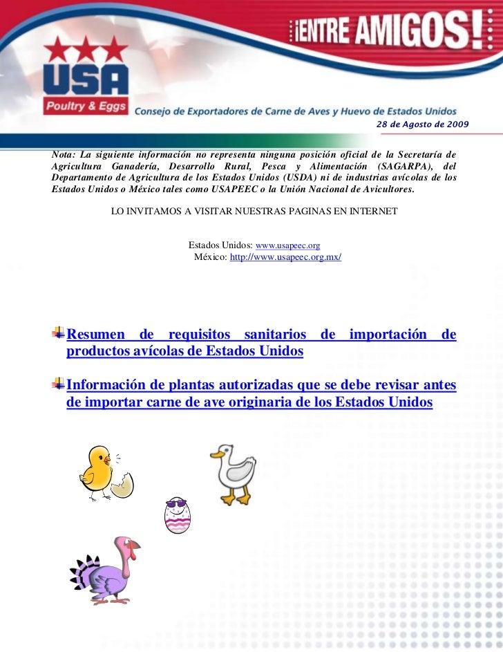 28 de Agosto de 2009Nota: La siguiente información no representa ninguna posición oficial de la Secretaría deAgricultura G...