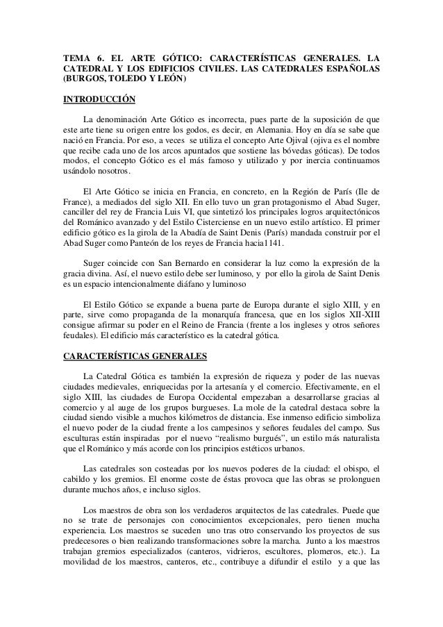 TEMA 6. EL ARTE GÓTICO: CARACTERÍSTICAS GENERALES. LACATEDRAL Y LOS EDIFICIOS CIVILES. LAS CATEDRALES ESPAÑOLAS(BURGOS, TO...