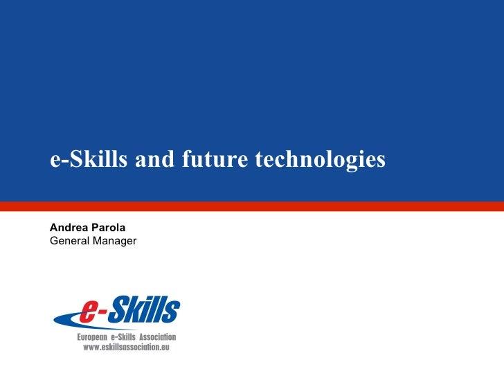 Andrea Parola - E-Skills and future technologies