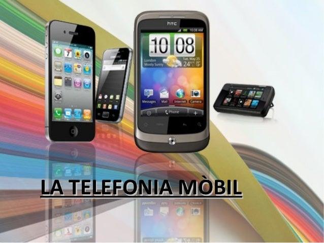 LA TELEFONIA MÒBIL