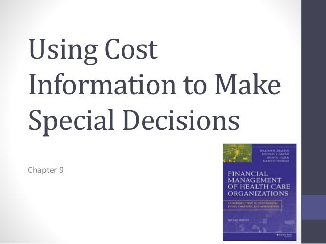 cost information decision making Title: money and clinical treatment decisions: how information on costs affects  finnish medical doctors' decision-making author(s):, vuorela, piia date: 2017.