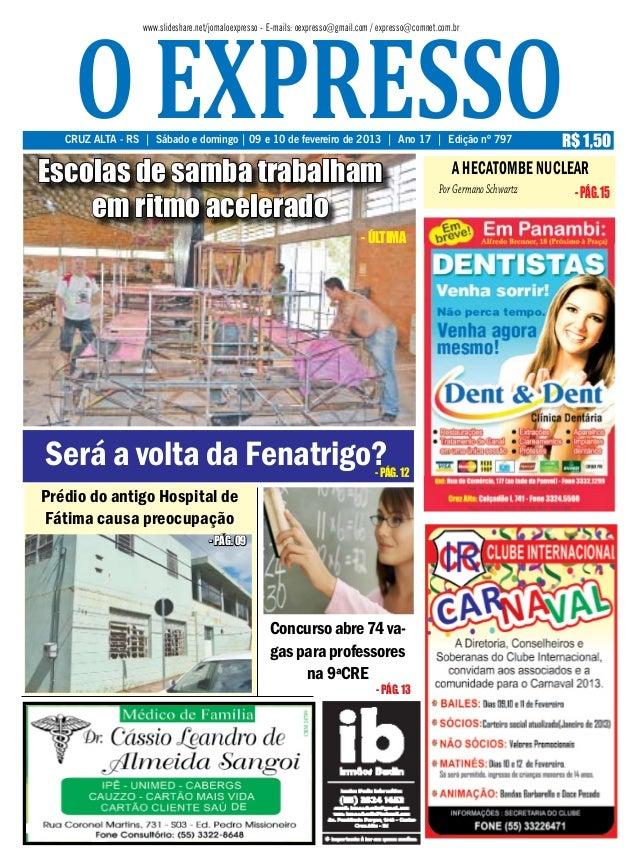 o expresso                  www.slideshare.net/jornaloexpresso - E-mails: oexpresso@gmail.com / expresso@comnet.com.br   C...