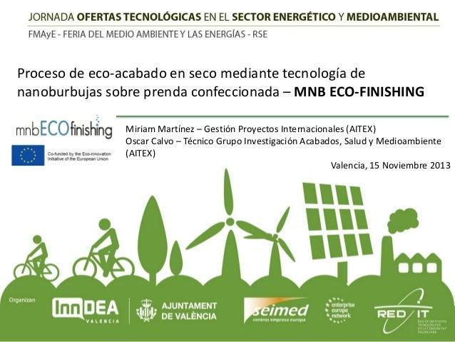 Proceso de eco-acabado en seco mediante tecnología de nanoburbujas sobre prenda confeccionada – MNB ECO-FINISHING Miriam M...