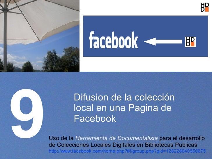 9               Difusion de la colección               local en una Pagina de               Facebook     Uso de la Herrami...