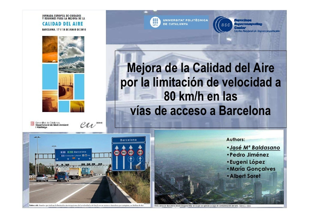 Mejora de la Calidad del Aire por la limitación de velocidad a          80 km/h en las   vías de acceso a Barcelona       ...