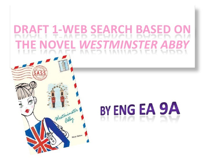 DRAFT 1-WEB SEARCH BASED ONTHE NOVEL WESTMINSTER ABBY