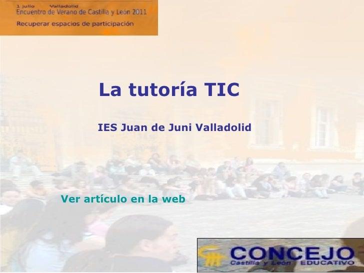 IES Juan de Juni Valladolid La tutoría TIC Ver artículo en la web