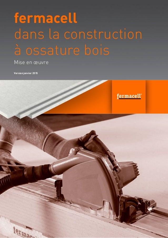Bild neu suchen Estrich!!! Mise en œuvre fermacell dans la construction à ossature bois Version janvier 2015