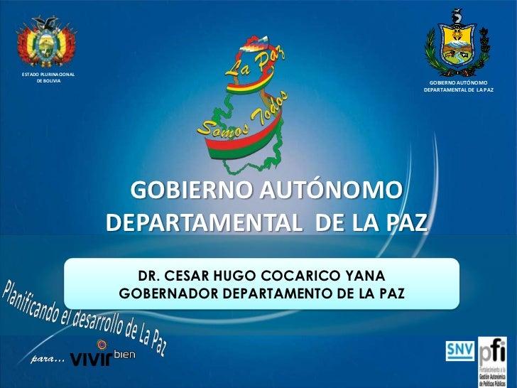 La Paz, GOBERNACIÓN DEL DEPARTAMENTO