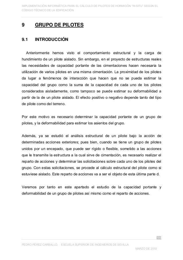 """IMPLEMENTACIÓN INFORMÁTICA PARA EL CÁLCULO DE PILOTES DE HORMIGÓN """"IN SITU"""" SEGÚN EL CÓDIGO TÉCNICO DE LA EDIFICACIÓN 199 ..."""