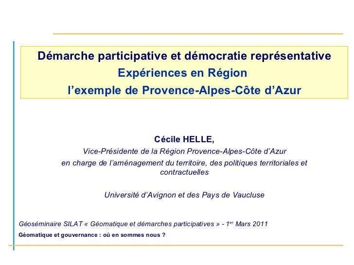 Démarche participative et démocratie représentative Expériences en Région  l'exemple de Provence-Alpes-Côte d'Azur Cécile ...