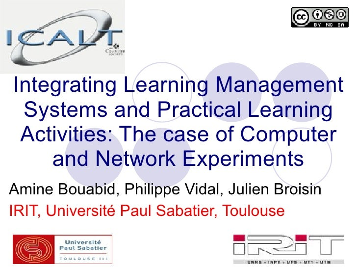 Integrating Learning Management  Systems and Practical Learning  Activities: The case of Computer     and Network Experime...