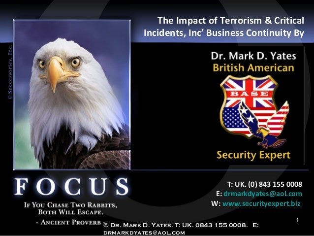 The Impact of Terrorism & Critical           Incidents, Inc' Business Continuity By                                    T: ...