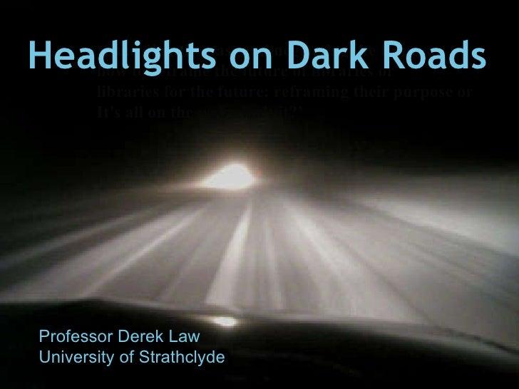 Headlights on Dark Roads