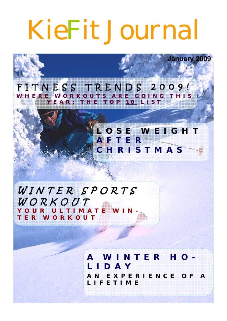 KieFit Journal                                              January 2009    F I T N E S S      T R E N D S        2 0 0 9 ...