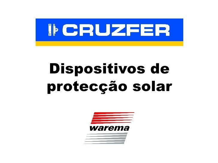 Dispositivos de protecção solar