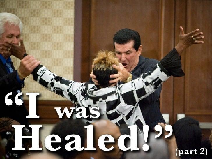 i-was-healed-part-2-1-728.jpg?cb=1282563