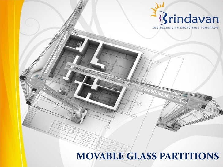 MOVABLE GLASS PARTITIONS