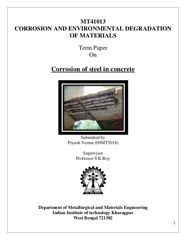 MT41013CORROSION AND ENVIRONMENTAL DEGRADATION              OF MATERIALS                        Term Paper                ...
