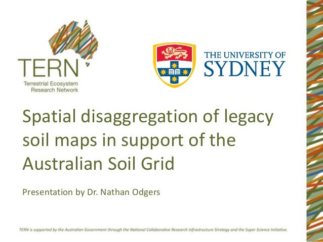 Nathan odgers spatial disaggregation of legacy soil maps for Soil support