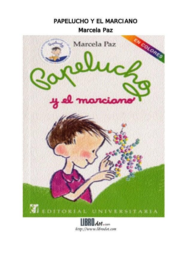 PAPELUCHO Y EL MARCIANO