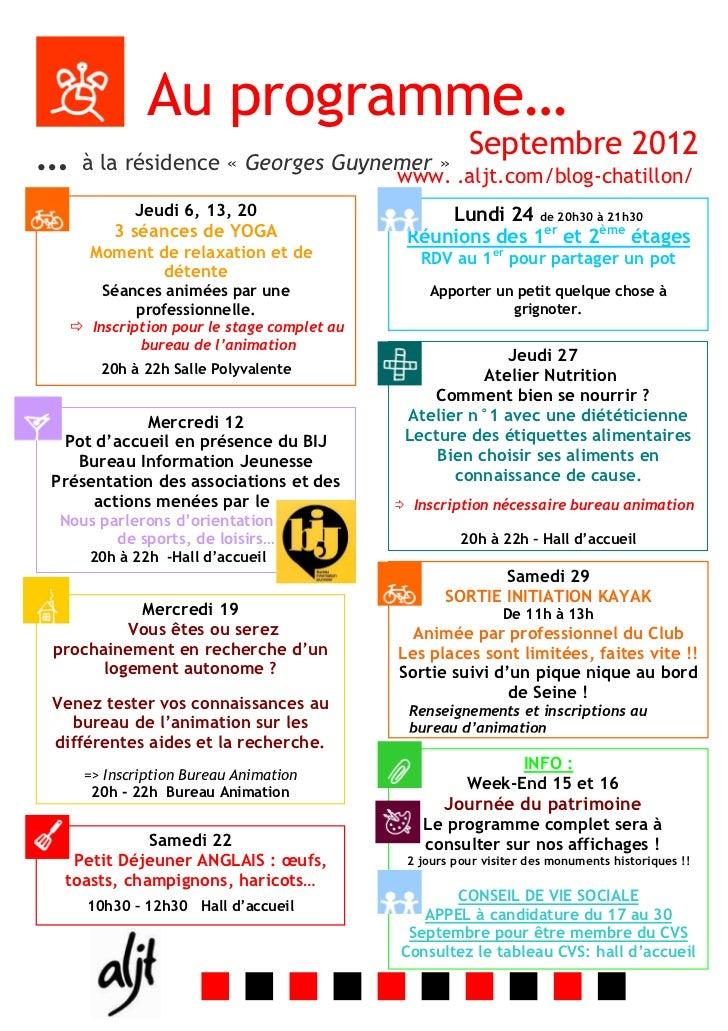 Au programme…                                       Septembre 2012… à la résidence « Georges Guynemer » .aljt.com/blog-cha...