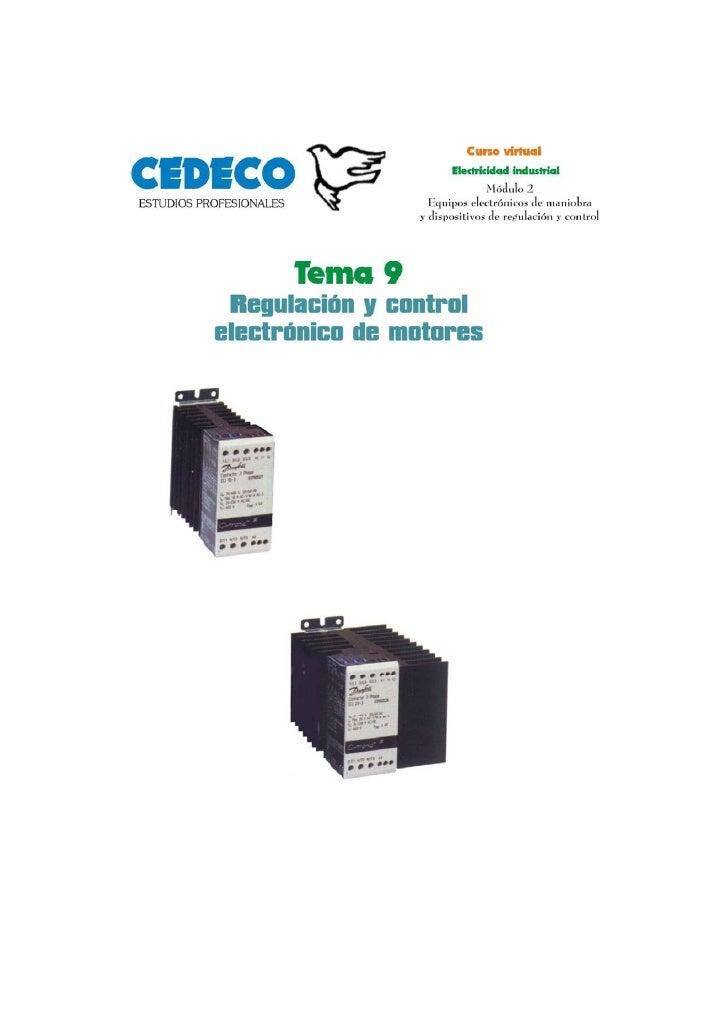 Tema 9                     Regulación y control electrónico de motores    1. Introducción . . . . . . . . . . . . . . . . ...