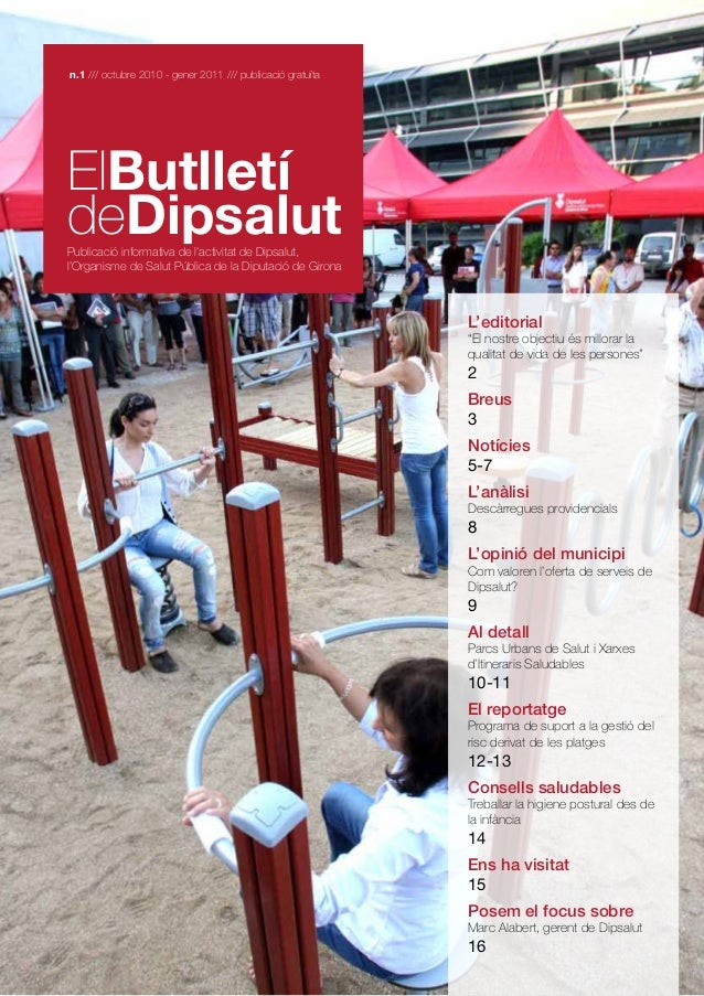 n.1 /// octubre 2010 - gener 2011 /// publicació gratuïta  ElButlletí deDipsalut  Publicació informativa de l'activitat de...