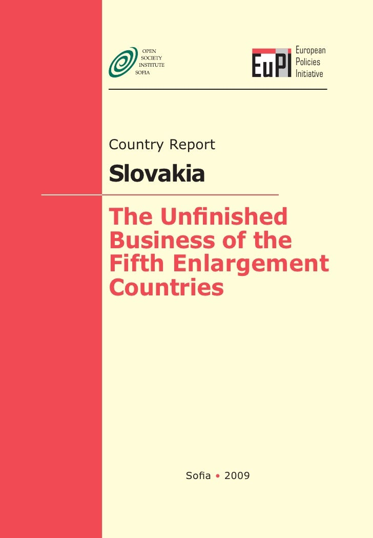 The unifished business of the fifth enlargement countries : country report Slovakia