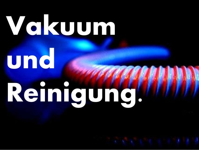 Co-funded by the Intelligent Energy Europe Programme of the European Union Vakuum und Reinigung. 1Introduction - Theory - ...