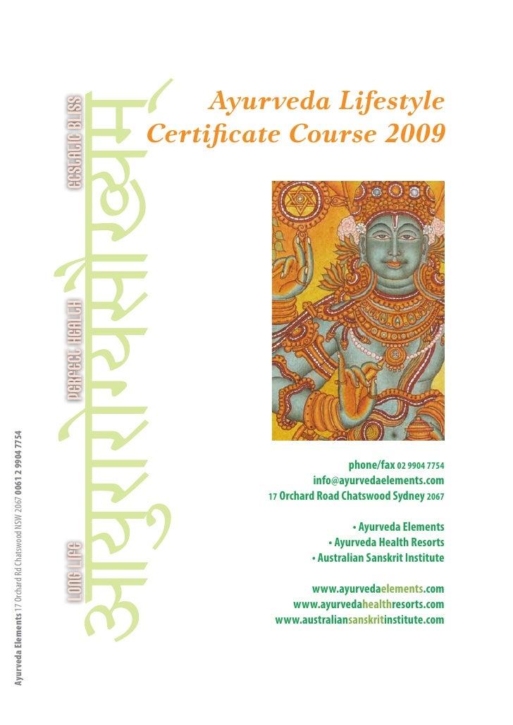 Ayurveda Lifestyle                                                                       Certificate Course 2009 Ayurveda ...