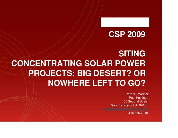 CSP 2009                     SITINGCONCENTRATING SOLAR POWER   PROJECTS: BIG DESERT? OR      NOWHERE LEFT TO GO?          ...
