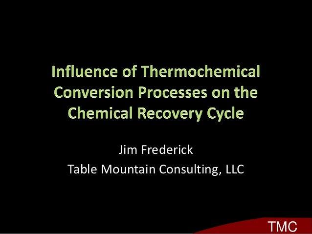 Jim Frederick Table Mountain Consulting, LLC TMC