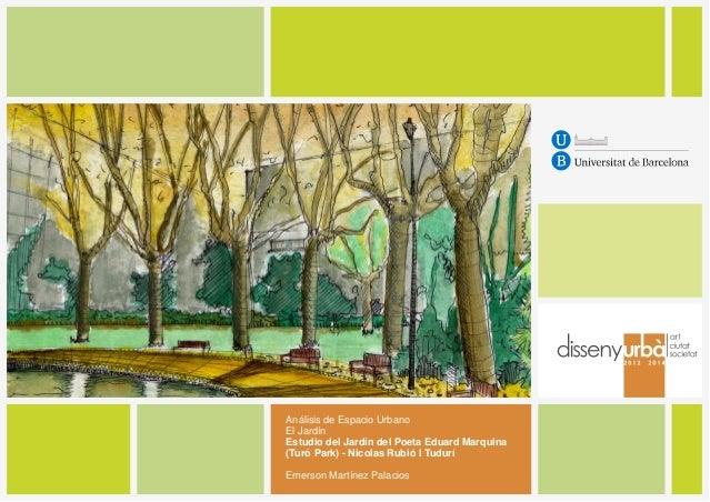 Análisis de Espacio Urbano El Jardín Estudio del Jardín del Poeta Eduard Marquina (Turó Park) - Nicolas Rubió I Tudurí Eme...