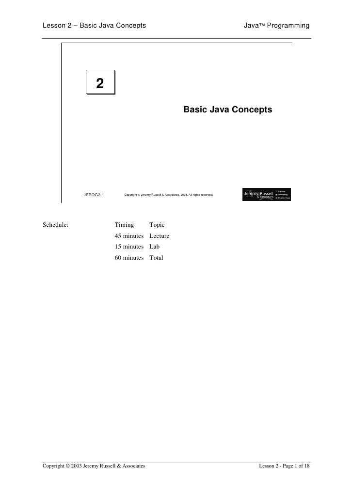 Lesson 2 – Basic Java Concepts                                                                           Java™ Programming...