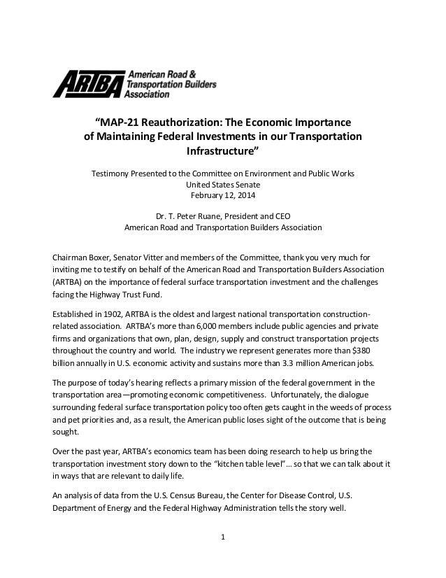 """1 """"MAP-21 Reauthorization: The Economic Importance of Maintaining Federal Investments in our Transportation Infrastructure..."""
