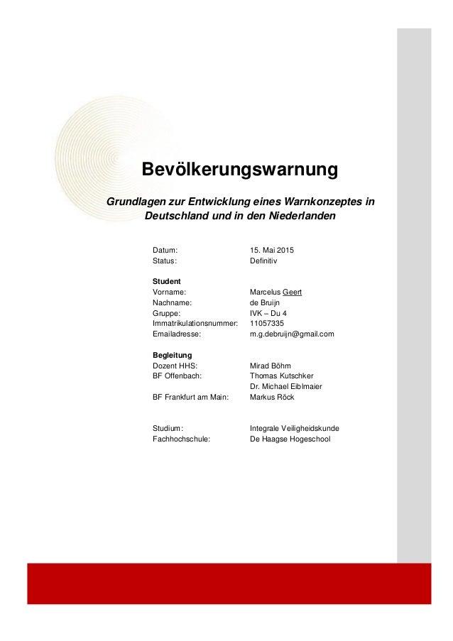 Bevölkerungswarnung Grundlagen zur Entwicklung eines Warnkonzeptes in Deutschland und in den Niederlanden Datum: 15. Mai 2...