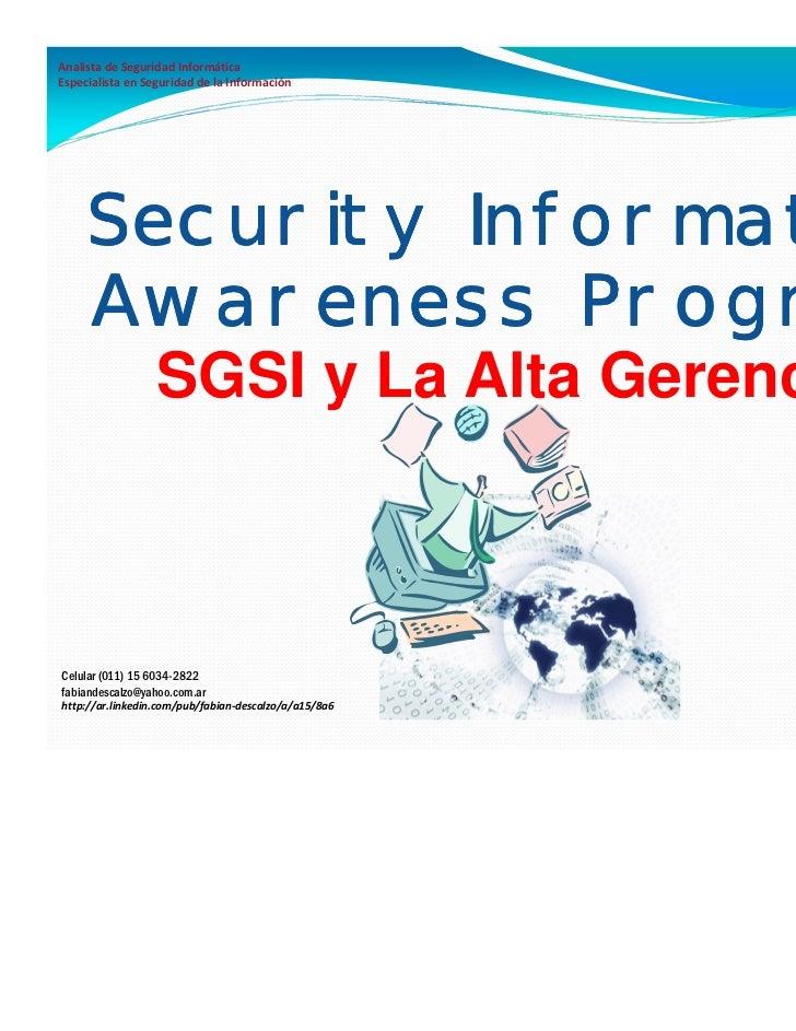 Analista de Seguridad InformáticaEspecialista en Seguridad de la Información     Security Information     Awareness Progra...