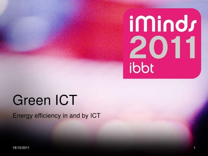 Green ICT<br />Energy efficiency in andby ICT<br />13/10/2011<br />1<br />