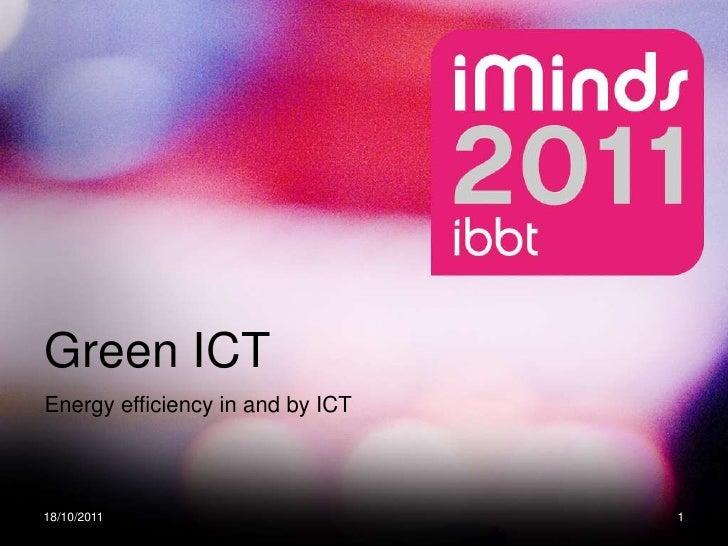 M. Claire Van de Velde - Green ICT Energy efficiëncy in and by ICT