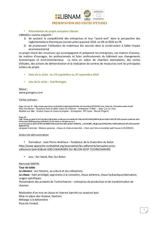1   PRESENTATION  DES  VISITES  D'ETUDES      • Présentation  du  projet  européen  Libnam...