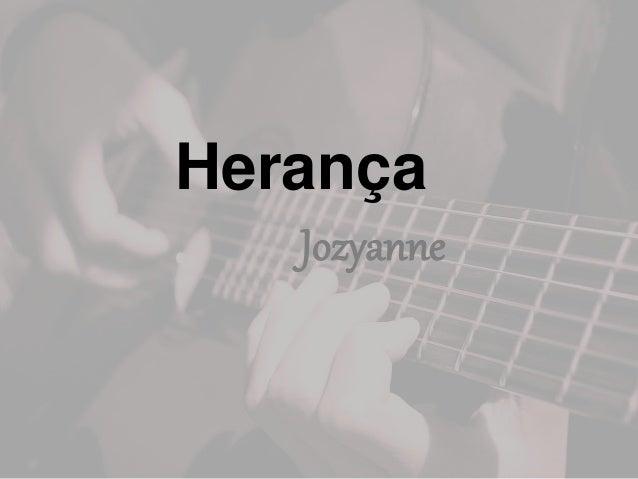 Herança Jozyanne