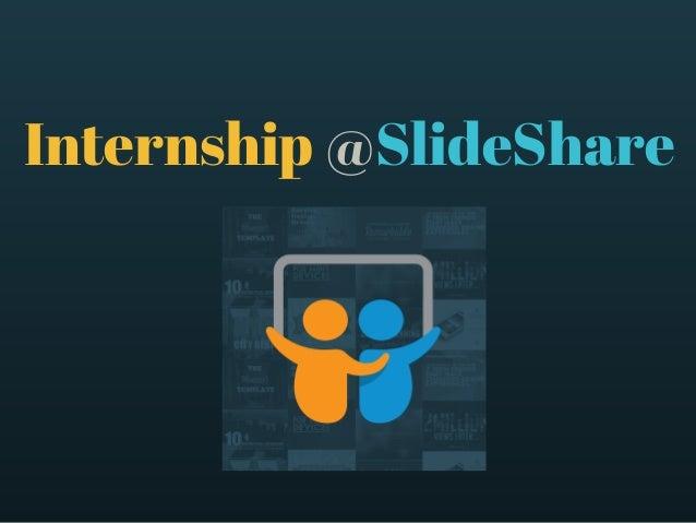 Internship @SlideShare