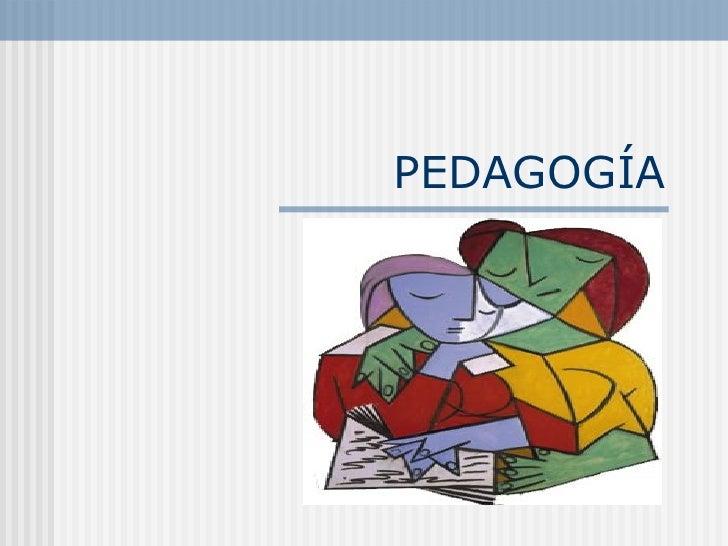 0 PedagogíA