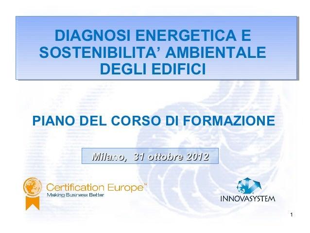 """Presentazione corso """"Diagnosi Energetica e Sostenibilità Ambientale degli Edifici"""""""