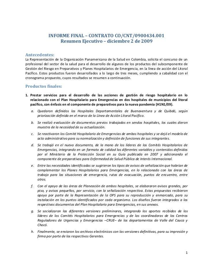 INFORME FINAL – CONTRATO CO/CNT/0900434.001                    Resumen Ejecutivo – diciembre 2 de 2009  Antecedentes: La R...