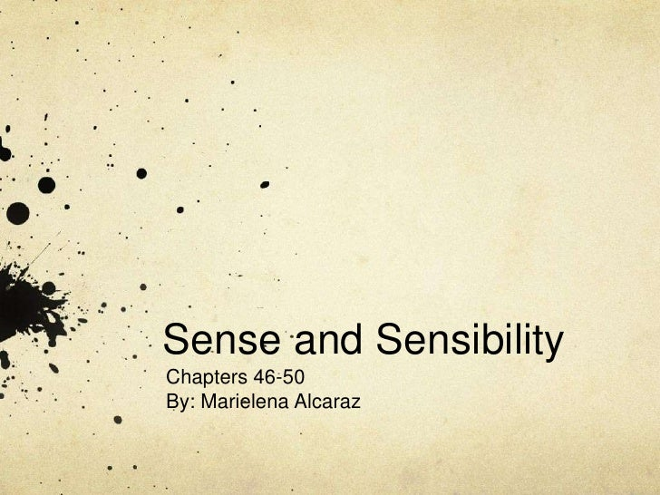 Sense and SensibilityChapters 46-50By: Marielena Alcaraz