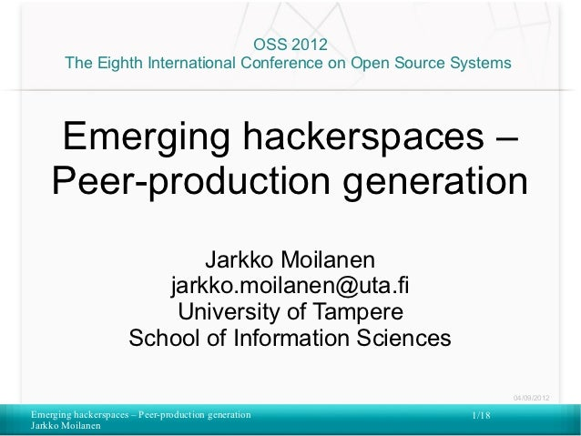 Emerging hackerspaces – Peer-production generation